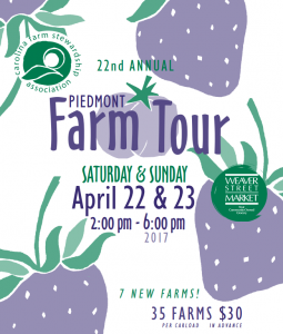 Piedmont Farm Tour, 4/22 - 4/23 - Click on image for details!